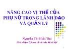 Bài giảng Nâng cao vị thế của phụ nữ trong lãnh đạo và quản lý - Nguyễn Thị Hoài Thu