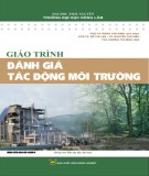 Giáo trình Đánh giá tác động môi trường: Phần 1 - PGS. TS Đặng Văn Minh (chủ biên)