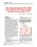 Xây dựng phương pháp điều khiển thích nghi khi phay bằng dao phay mặt đầu trên máy phay CNC