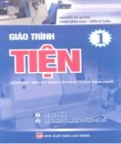 Giáo trình Tiện (dùng cho trình độ trung cấp nghề và cao đẳng nghề) (Tập 1): Phần 2 - Nguyễn Thị Quỳnh, Phạm Minh Đạo, Trần Sĩ Tuấn