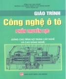 Giáo trình Công nghệ ô tô: Phần truyền lực (dùng cho trình độ trung cấp nghề và cao đẳng nghề) (Phần 1) - NXB Lao động