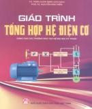 Giáo trình Tổng hợp hệ điện cơ (dùng cho các trường đào tạo hệ đại học kỹ thuật): Phần 1 - TS. Trần Xuân Minh (chủ biên)