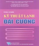 Giáo trình Kỹ thuật lạnh đại cương: Phần 1 - GS.TS. Trần Đức Ba (chủ biên)