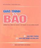 Giáo trình Bào (dùng cho trình độ trung cấp và cao đẳng nghề): Phần 1 - Đỗ Kim Đồng, Phạm Minh Đạo