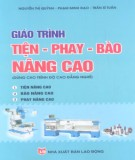 Giáo trình Tiện, phay, bào nâng cao (dùng cho trình độ cao đẳng nghề): Phần 2 -  Nguyễn Thị Quỳnh, Phạm Minh Đạo, Trần Sĩ Tuấn