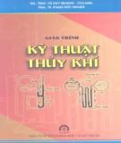 Giáo trình Kỹ thuật thủy khí: Phần 1 - GS.TSKH. Vũ Duy Quang (chủ biên)