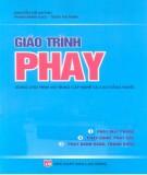 Giáo trình Phay (dùng cho trình độ trung cấp nghề và cao đẳng nghề): Phần 2 - Nguyễn Thị Quỳnh, Phạm Minh Đạo, Trần Thị Ninh
