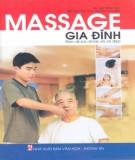 Kỹ thuật Massage gia đình bảo vệ sức khỏe và vẻ đẹp: Phần 1