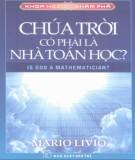 Ebook Tủ sách khoa học và khám phá - Chúa trời có phải là nhà toán học: Phần 1 - Mario Livio