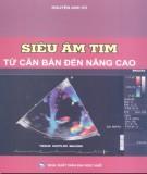 Ebook Siêu âm tim từ cơ bản đến nâng cao: Phần 2 - PGS.TS. Nguyễn Anh Vũ