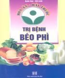 Ebook Món ăn bài thuốc trị bệnh béo phì: Phần 2