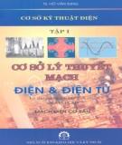 Ebook Cơ sở kỹ thuật điện -  Cơ sở lý thuyết mạch điện và điện tử, lý thuyết và bài tập giải sẵn MATLAB (Tập 1): Phần 1
