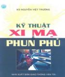 Ebook Kỹ thuật xi mạ và phun phủ: Phần 2 - KS. Nguyễn Việt Trường