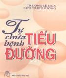 Ebook Tự chữa bệnh tiểu đường: Phần 1