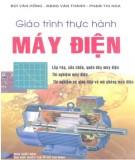 Giáo trình Thực hành máy điện: Phần 1 - Bùi Văn Hồng, Đặng Văn Thành, Phạm Thị Nga