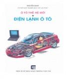 Kỹ thuật Ô tô thế hệ mới - Điện lạnh ô tô: Phần 1