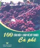 Ebook 100 câu hỏi và đáp về kỹ thuật cà phê: Phần 2