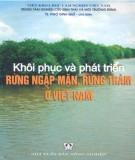 Ebook Khôi phục và phát triển rừng ngập mặn, rừng tràm ở Việt Nam: Phần 1 - TS. Ngô Đình Quế