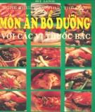 Ebook Món ăn bổ dưỡng với các vị thuốc bắc: Phần 1