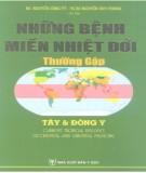 Ebook Những bệnh miền nhiệt đới thường gặp - Tây y và đông y: Phần 2