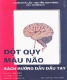 Ebook Đột quỵ máu não - Sách hướng dẫn đầu tay: Phần 1
