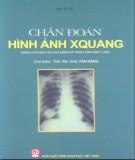 Chuyên ngành Chẩn đoán hình ảnh Xquang: Phần 2