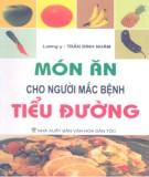 Ebook Món ăn cho người mắc bệnh tiểu đường: Phần 1