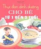 Ebook Thực đơn dinh dưỡng cho bé từ 1 đến 3 tuổi: Phần 2