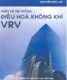Giáo trình Thiết kế hệ thống điều hòa không khí VRV: Phần  2 - NXB Giáo dục
