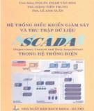 Ebook Hệ thống điều khiển giám sát và thu thập dữ liệu SCADA trong hệ thống điện: Phần 2
