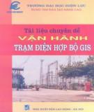 Chuyên đề vận hành trạm điện hợp bộ GIS: Phần 2