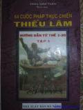 Ebook 64 cước pháp thực chiến Thiếu Lâm - Hướng dẫn từ thế 1 - 30: Tập 1
