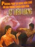 Ebook Phương pháp sử dụng đòn chỏ và gối trong chiến đấu của Lý Tiểu Long