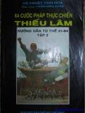 Ebook 64 cước pháp thực chiến Thiếu Lâm - Hướng dẫn từ thế 31 - 64: Tập 2