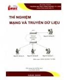 Giáo trình Thí nghiệm mạng và truyền dữ liệu (sử dụng cho hệ đại học): Phần 1