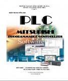 Giáo trình môn học PLC Mitsushi Programmable controllers: Phần 1
