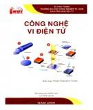 Giáo trình Công nghệ vi điện tử (sử dụng cho hệ Đại học): Phần 1