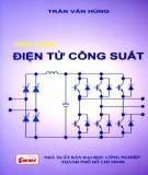 Giáo trình Điện tử công suất (Dùng cho bậc Cao đẳng & Đại học): Phần 2 - Trần Văn Hùng