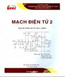 Giáo trình Mạch điện tử 2 (sử dụng cho hệ Đại học): Phần 1