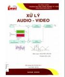 Bài giảng Xử lý Audio và Video (sử dụng cho hệ đại học): Phần 1