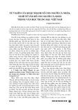 Từ ý kiến của Hoài Thanh về con người cá nhân, nghĩ về vấn đề con người cá nhân trong văn học trung đại Việt Nam