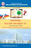 Ebook Marketing nguồn tin điện tử (Cẩm nang thực hành) - Chương 1: Xác định mục đích lập kế hoạch của Marketing
