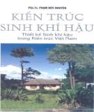 Thiết kế sinh khí hậu trong kiến trúc Việt Nam và Kiến trúc sinh khí hậu: Phần 1