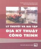 Ebook Lý thuyết và bài tập địa kỹ thuật công trình: Phần 2