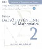 Mathematica - Bài tập đại số tuyến tính (Tập 2): Phần 1