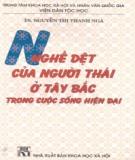 Ebook Nghề dệt của người Thái ở Tây Bắc trong cuộc sống hiện đại: Phần 2