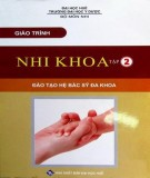 Giáo trình Nhi khoa (Tập 2: Nhi hô hấp – Nhi tiêu hóa – Nhi lây): Phần 2