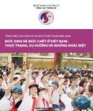 Ebook Tổng điều tra dân số và nhà ở Việt Nam năm 2009 - Mức sinh và mức chết ở Việt Nam: thực trạng, xu hướng và những khác biệt: Phần 1