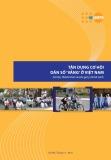 Tận dụng cơ hội dân số 'vàng' ở Việt Nam: Cơ hội, thách thức và các khuyến nghị chính sách
