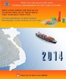 Ebook Niên giám Thống kê Hải quan về hàng hóa xuất khẩu, nhập khẩu Việt Nam (Bản tóm tắt): Phần 2